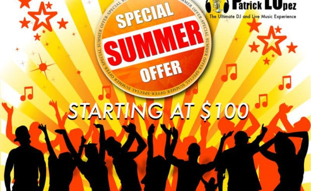 Just for Summer-DJ P-Lo Services @ 100 Dollars